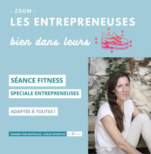 Les Entrepreneuses bien dans leurs baskets ! – Vendredi 26 FEV 10h